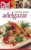 Cocina Para Adelgazar