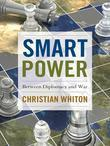 Smart Power: Between Diplomacy and War