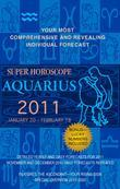 Aquarius (Super Horoscopes 2011)