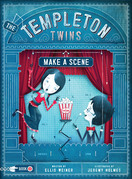 The Templeton Twins Make a Scene: Book Two