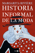 Historia informal de la moda