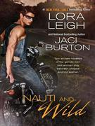 Lora Leigh - Nauti and Wild