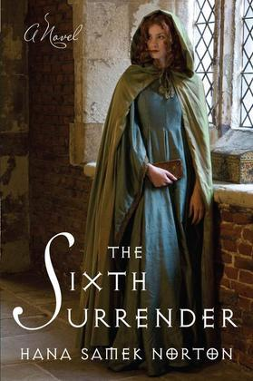 The Sixth Surrender: A Novel