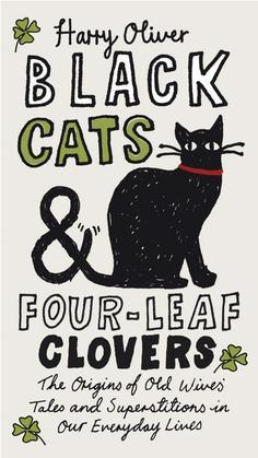Black Cats &amp; Four-Leaf Clovers