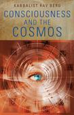 Consciousness and the Cosmos