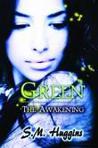 Green: The Awakening Book 1