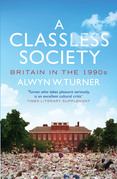 A Classless Society: Britain in the 1990s