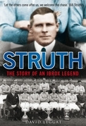 Struth: The Story of an Ibrox Legend