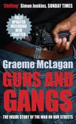 Guns and Gangs: The Inside Story of the War on our Streets