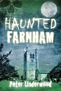 Haunted Farnham