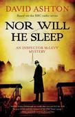 Nor Will He Sleep: An Inspector McLevy Mystery