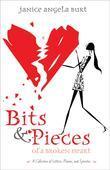 Bits & Pieces of a Broken Heart
