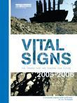 Vital Signs 2005-2006: The Trends That Are Shaping Our Future