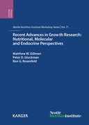 Recent Advances in Growth Research: Nutritional, Molecular and Endocrine Perspectives