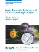 Innate Immunity: Resistance and Disease-Promoting Principles
