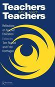 Teachers Who Teach Teachers: Reflections on Teacher Education