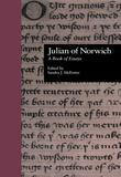 Julian of Norwich: A Book of Essays