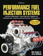 Performance Fuel Injection Systems HP1557: How to Design, Build, Modify, and Tune EFI and ECU Systems.Covers Components, Sensors, Fuel and Ignition Re