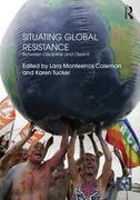 Situating Global Resistance - Coleman: Between Discipline and Dissent