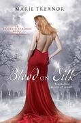 Blood on Silk: An Awakened By Blood Novel