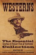 Westerns Essential Collection: The Essential 'Journal of Popular Film and Television' Collection