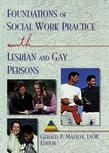 Foundations of Social Work Practice with Lesbian and Gay Persons