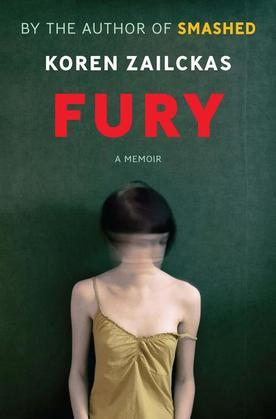 Fury: True Tales of a Good Girl Gone Ballistic