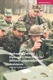 Reshaping Defence Diplomacy: New Roles for Military Cooperation and Assistance