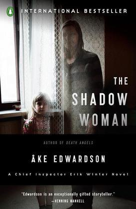 The Shadow Woman: A Chief Inspector Erik Winter Novel