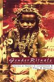 Gender Rituals: Female Initiation in Melanesia
