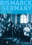 Bismarck and Germany: 1862-1890