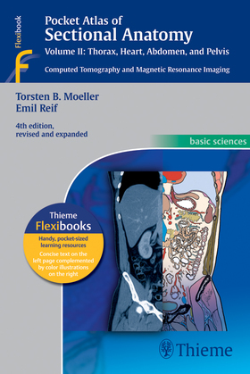 Pocket Atlas of Sectional Anatomy, Volume II: Thorax, Heart, Abdomen and Pelvis: Computed Tomography and Magnetic Resonance Imaging