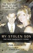 My Stolen Son: The Nick Markowitz Story