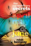 The Extraordinary Secrets of April, May, & June