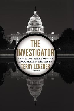 The Investigator: Fifty Years of Uncovering the Truth
