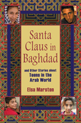 Santa Claus in Baghdad and Other Stories about Teens in the Arab World