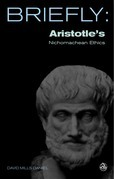 Briefly: Aristotle's Nichomachean Ethics