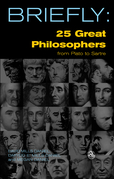 Briefly: 25 Great Philosophers From Plato to Sartre