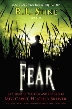 Fear: 13 Stories of Suspense and Horror: 13 Stories of Suspense and Horror