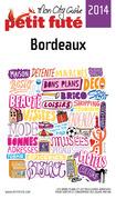 Bordeaux 2014 Petit Futé (avec cartes, photos + avis des lecteurs)