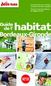 Habitat Bordeaux 2014 Petit Futé  (avec cartes, photos + avis des lecteurs)
