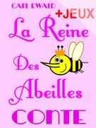 La Reine Des Abeilles - Conte pour enfants