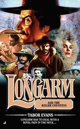 Longarm 383: Longarm and the Killer Countess