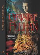 Christine Feehan - The Awakening: The Novella That Introduced the Leopard People