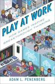 Play at Work: How Games Inspire Breakthrough Thinking