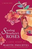 Stealing Benefacio's Roses