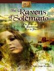 The Ravens of Solemano or the Order of the Mysterious Men in Black: The Young Inventors Guild, Book 2