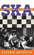 Ska: The Rhythm of Liberation