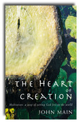 Heart of Creation: Meditation - A Way of Setting God Free in the World