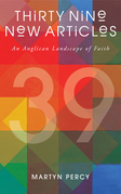 Thirty Nine New Articles: An Anglican Landscape of Faith